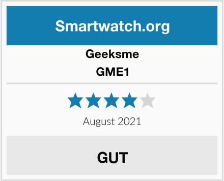 Geeksme GME1 Test
