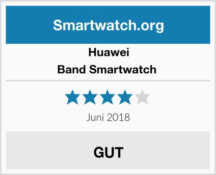Huawei Band Smartwatch  Test