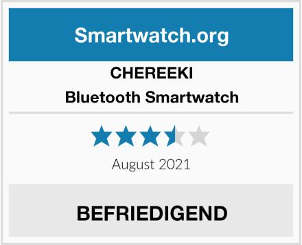 CHEREEKI Bluetooth Smartwatch Test