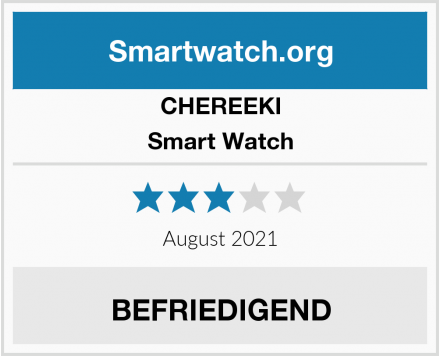 CHEREEKI Smart Watch Test