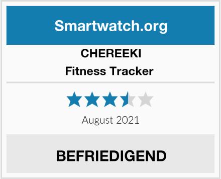 CHEREEKI Fitness Tracker  Test
