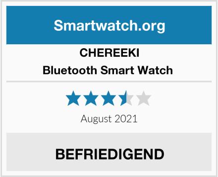 CHEREEKI Bluetooth Smart Watch  Test