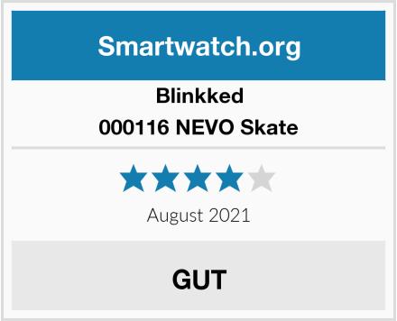 Blinkked 000116 NEVO Skate Test