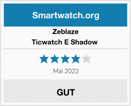 Zeblaze Ticwatch E Shadow  Test
